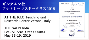 ガルデルマ社 アナトミーマスタークラス2019 AT THE ICLO Teaching and Reseach Center Verona,Italy THE GALDERMA FACIAL ANATOMIY COURSE May 18-19,2019